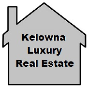 Kelowna Luxury Real Estate