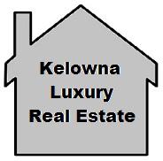 Kelowna Luxury Real Estate